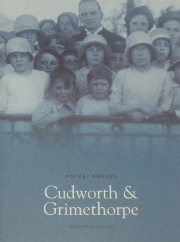 Cudworth and Grimethorpe, by Matthew Young